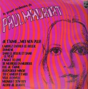 Le Grand Orchestre De Paul Mauriat - Je T'Aime...Moi Non Plus