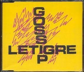 Le Tigre - Gossip