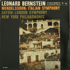 Leonard Bernstein - Mendelssohn: Italian Symphony / Haydn: London Symphony