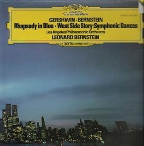 Leonard Bernstein - Rhapsodie in Blue, An American in Paris
