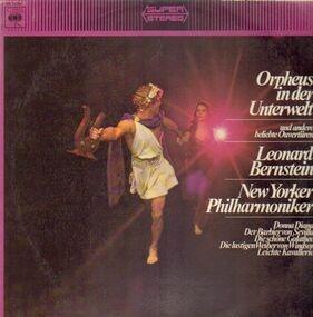 Leonard Bernstein - Orpheus in der Unterwelt und andere beliebte Ouvertüren