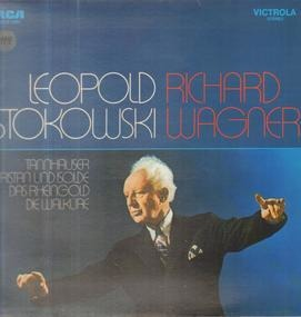 Richard Wagner - The Sound Of Stokowski And Wagner