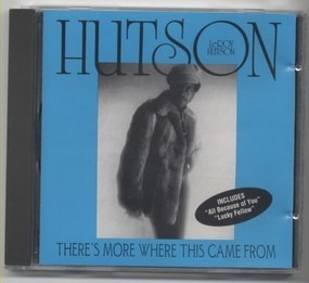 Leroy Hutson - There's More Where This Came From