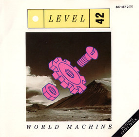 Level 42 - World Machine