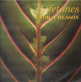 Lifetones (This Heat) - For A Reason