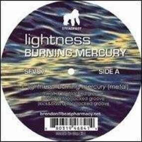 LIGHTNESS - Burning Mercury