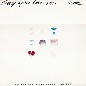 Lime - Say You Love Me / Are You Being Untrue Tonight