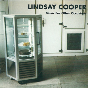 Lindsay Cooper - Music for Other Occasions