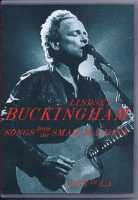 Lindsey Buckingham - Songs from the Small Machine - Live in L.A.