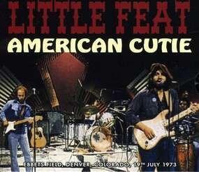 Little Feat - American Cutie