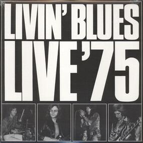 Livin' Blues - Live '75