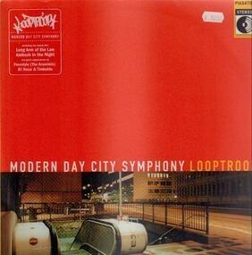 Looptroop - Modern Day City Symphony
