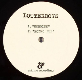 The Lotterboys - Heroine