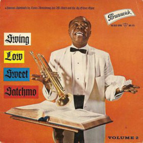 Louis Armstrong - Swing Low Sweet Satchmo, Vol. 2