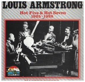 Louis Armstrong - Hot Five & Hot Seven 1925 - 1928