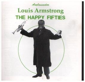 Louis Armstrong - The Happy Fifties