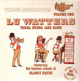 Lu Watters - The 50's Recordings Volume One (Feat. Clancy Hayes)