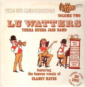 Lu Watters - The 50's Recordings Volume Two (Feat. Clancy Hayes)