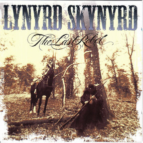 Lynyrd Skynyrd - The Last Rebel