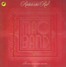 The Mac Band Featuring the McCampbell Brothers - Roses Are Red