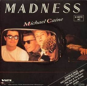 The Madness - Michael Caine