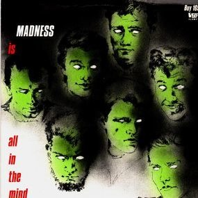 The Madness - Tomorrow's (Just Another Day) / Madness (Is All In The Mind)