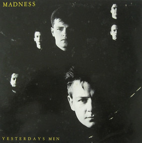 The Madness - Yesterday's Men