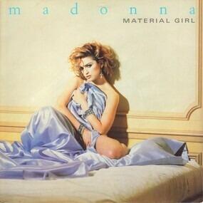 Madonna - Material Girl / Pretender