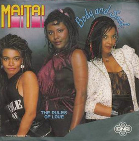 Mai Tai - Body And Soul / The Rules Of Love