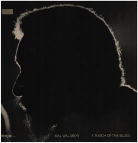 Mal Waldron - A Touch of the Blues