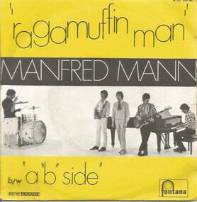 "Manfred Mann - Ragamuffin Man / A ""B"" Side"