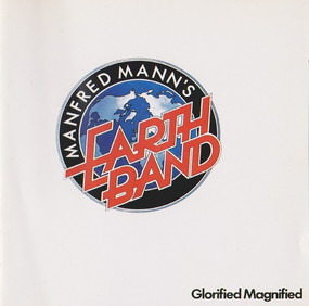 Manfred Manns Earthband - Glorified Magnified