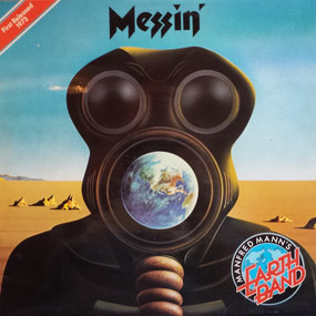 Manfred Manns Earthband - Messin'