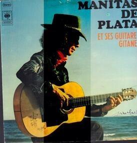 Manitas de Plata - Et Ses Guitares Gitanes