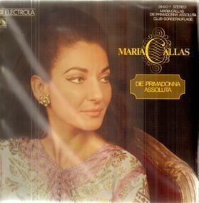 Maria Callas - Die Primadonna Assoluta
