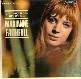 Marianne Faithfull - Go Away from My World