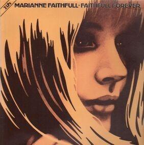 Marianne Faithfull - Faithfull Forever