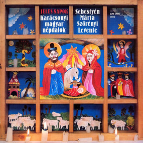 Márta Sebestyén - Jeles Napok = High Days (Karácsonyi Magyar Népdalok = Hungarian Christmas Folk Songs)