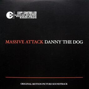 Massive Attack - Danny The Dog (Original Motion Picture Soundtrack)