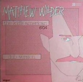Matthew Wilder - The Kid's American