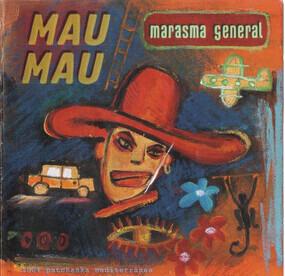 Mau-Mau - Marasma General