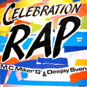 MC Miker G. & DJ Sven - Celebration Rap