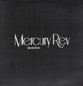 Mercury Rev - Remixes