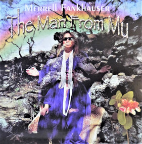 Merrell Fankhauser - The Man From Mu