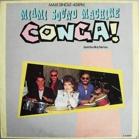 Miami Sound Machine - Conga! (Special Dance Mix By Pablo Flores)