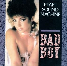 Miami Sound Machine - Bad Boy / Surrender Paradise