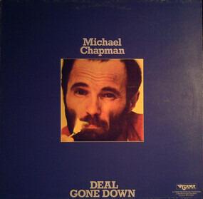 Michael Chapman - Deal Gone Down