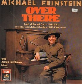 Michael Feinstein - Over There - Songs Of War And Peace C. 1900-1920