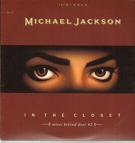 Michael Jackson - In The Closet (Mixes Behind Door #2)