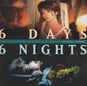 Michael Nyman - 6 Days 6 Nights